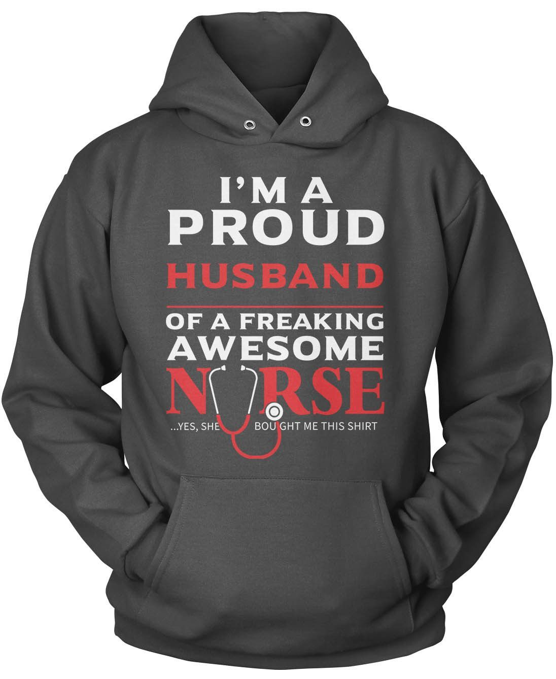 Proud Husband of An Awesome Nurse