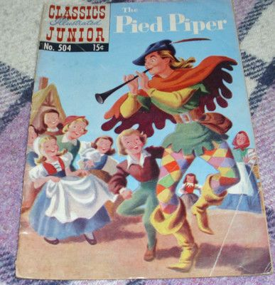 THE PIED PIPER Classics Illustrated Junior Number 504 Comic January 1954