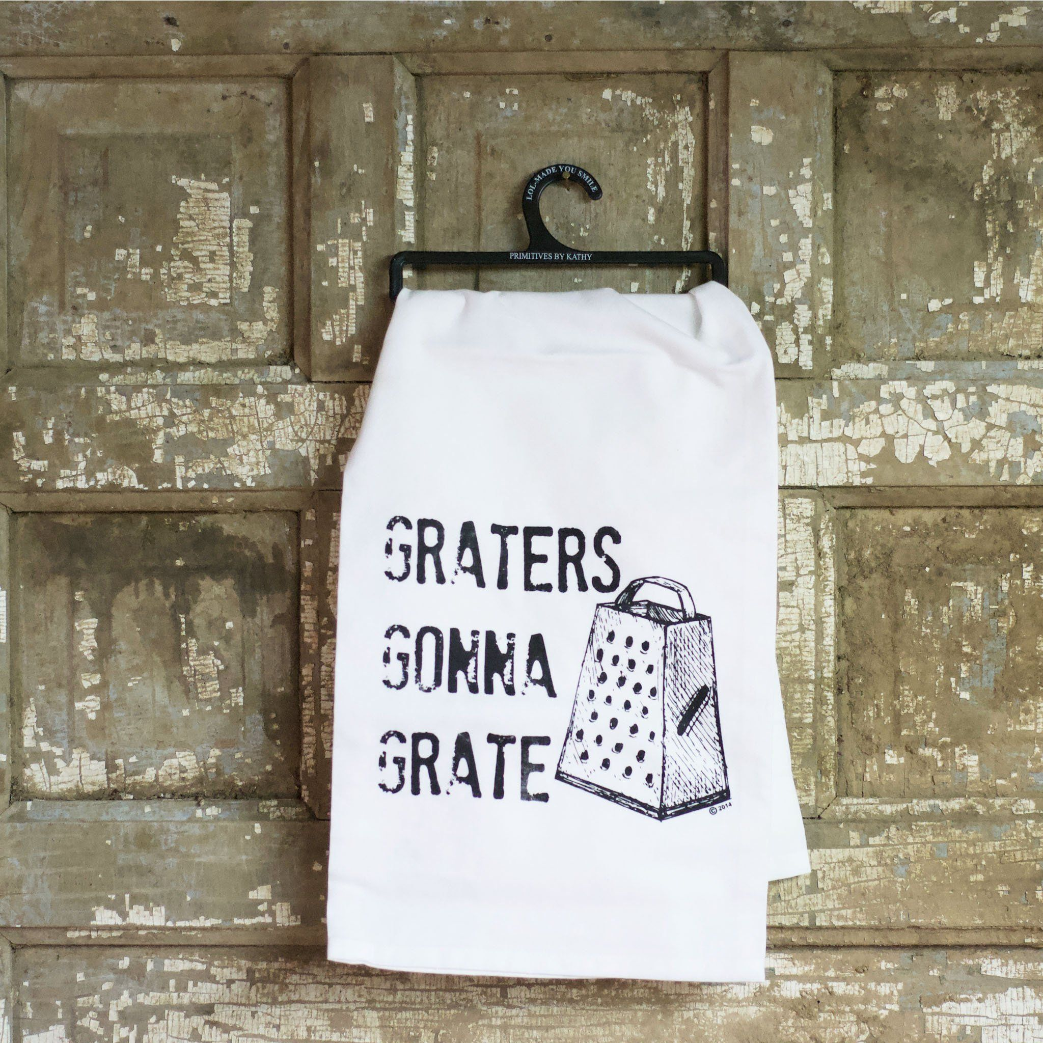 Graters Gonna Grate Towel