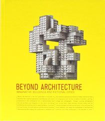 Beyond Architecture. This looks amazing!