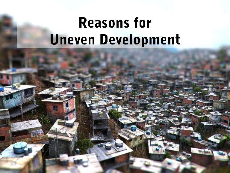 Reasons For Uneven Development Ap Human Geography Slums Human