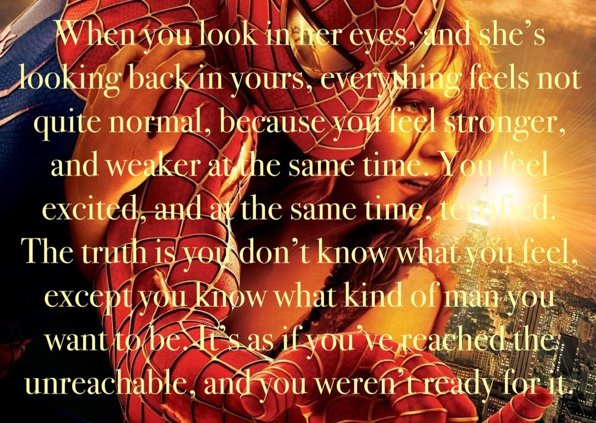 When A Man Loves A Woman Movie Quotes: Amazing Quote From Spider-Man! It's So Romantic And
