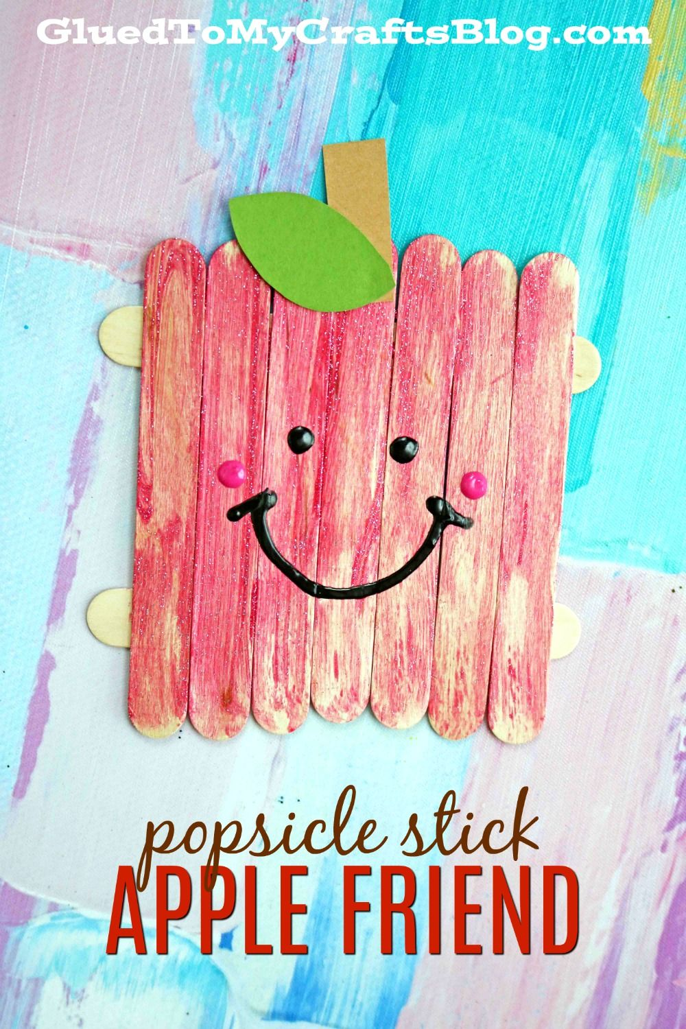 Popsicle Stick Apple Friends Kid Craft Family Fun Activities Kid