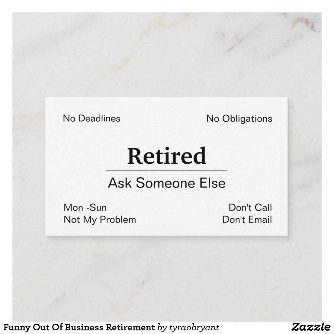 Funny Out Of Business Retirement Business Card Zazzle Com Funny Business Cards Custom Business Cards Funny