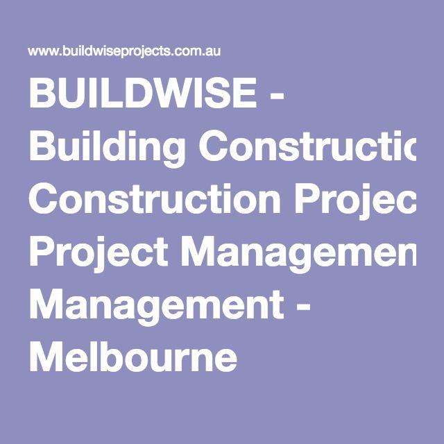 BUILDWISE - Building Construction Project Management - Melbourne Z