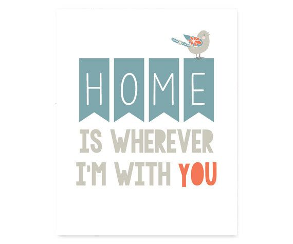 Home is Wherever I'm With You - quote print, INSTANT DOWNLOAD, printable wall art, home decor, prints and posters, bird print, wall art