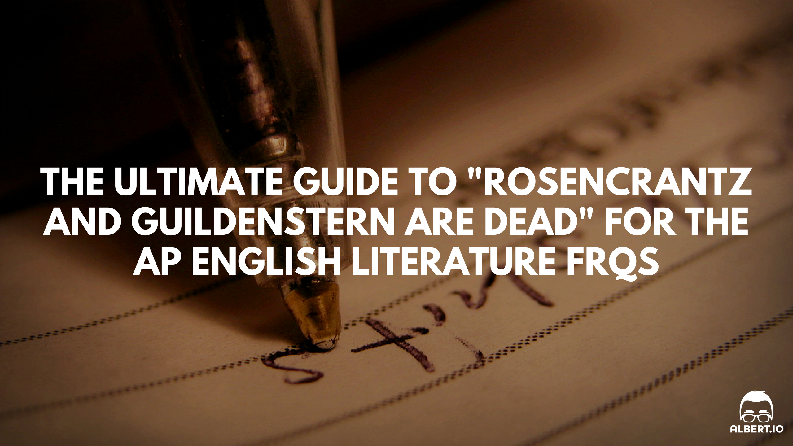 """The Ultimate Guide to """"Rosencrantz and Guildenstern are"""