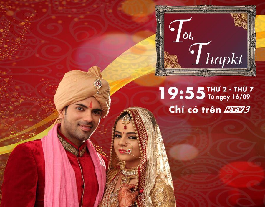 Tôi, Thapki | HTV3