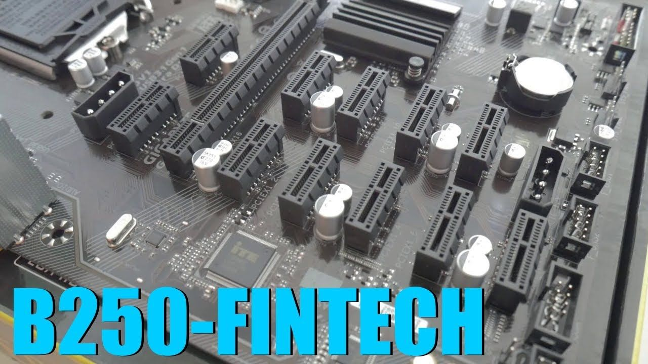 Gigabyte B250-Fintech Mining Motherboard Review and Bios