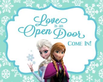 Frozen Birthday Party Welcome Sign Love Is An Open Door 8x10 Frozen Birthday Party Printables Frozen Theme Party Frozen Birthday Party