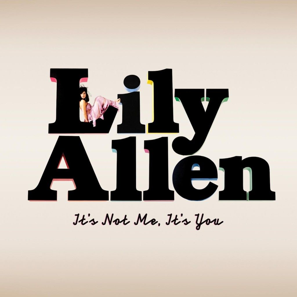 Lily allen its not me its you album lily allens pictures lily allen its not me its you album hexwebz Image collections