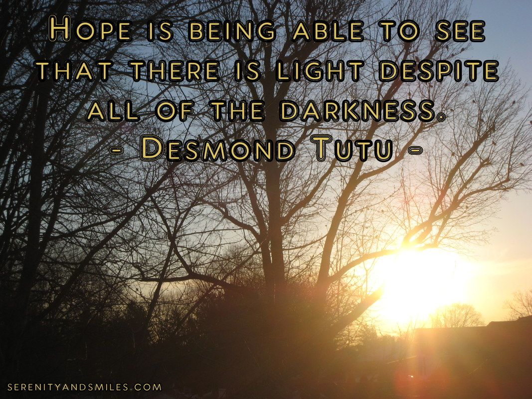 Hope quote hope is being able to see that there is light despite