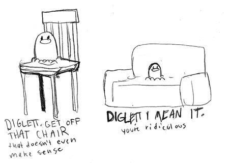 Troublemaking Diglett also makes me lol
