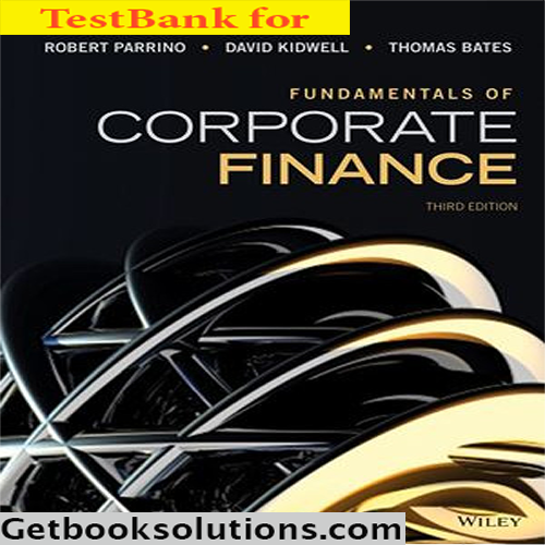 Fundamentals of Corporate Finance 6th Edition solution Manual