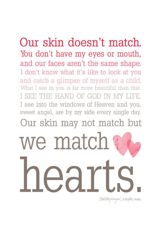 A Transracial Adoption Love Story We Match Hearts Adoption Quotes Step Children Quotes Quotes For Kids