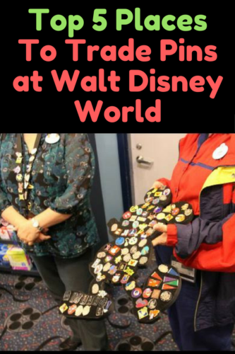 Top 5 Places To Trade Pins At Walt Disney World