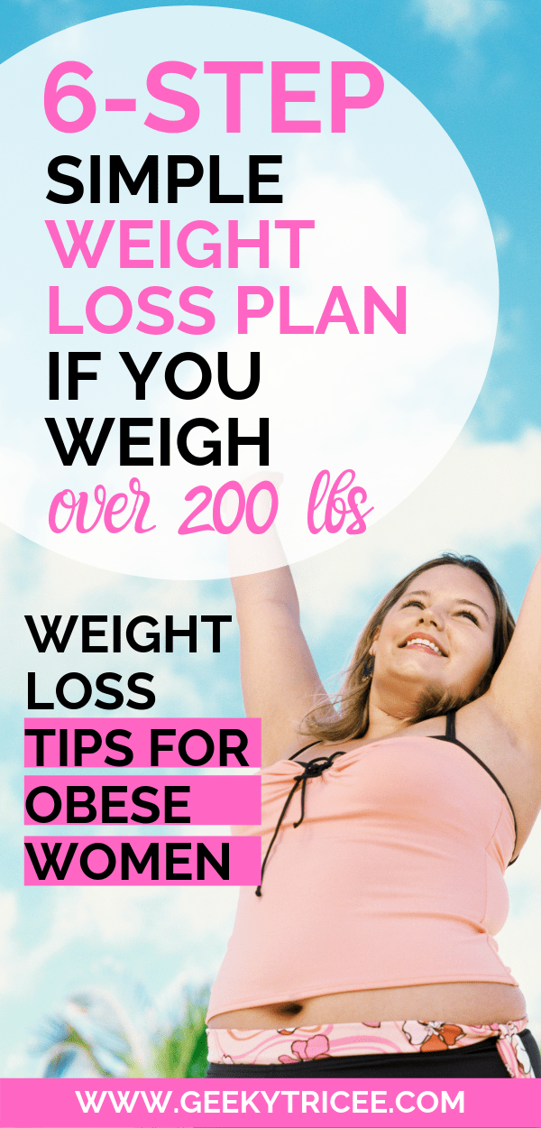 Follow this simple weight loss plan that really work and helped me achieve my weight loss transformation goals. This plan works well for beginners and for obese women over 200 lbs. You can lose weight relatively fast with this plan. These weight loss tips that work for obese women are quick to start using and losing weight in a week.   GeekyTricee #healthyeating #healthy #cleaneating #healthyliving #weightlossinspiration #diet #dietplanstoloseweightforwomen