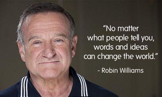 Quote From Robin Williams Robin Williams Quotes Robin Williams Robin