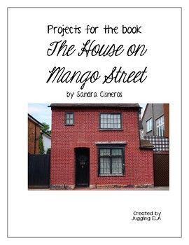 Projects for the book The House on Mango Street by Sandra Cisneros