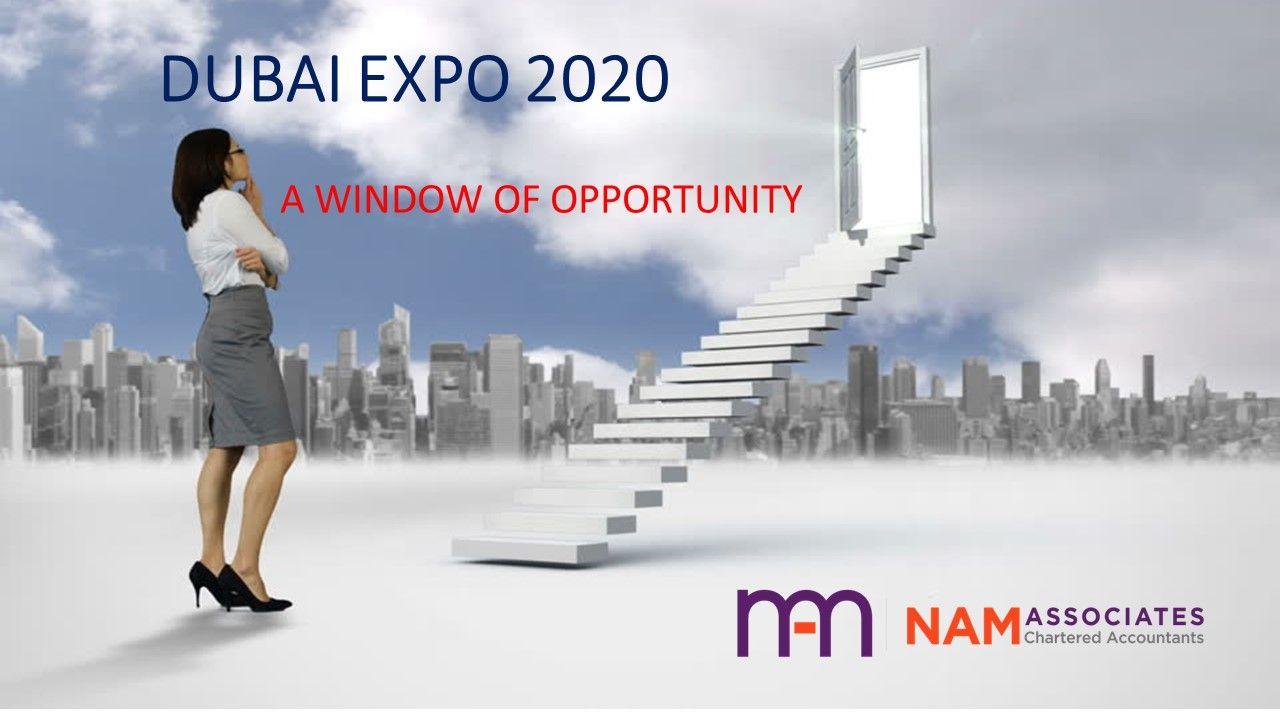 DUBAI EXPO 2020 A WINDOW OF OPPORTUNITY Expo 2020