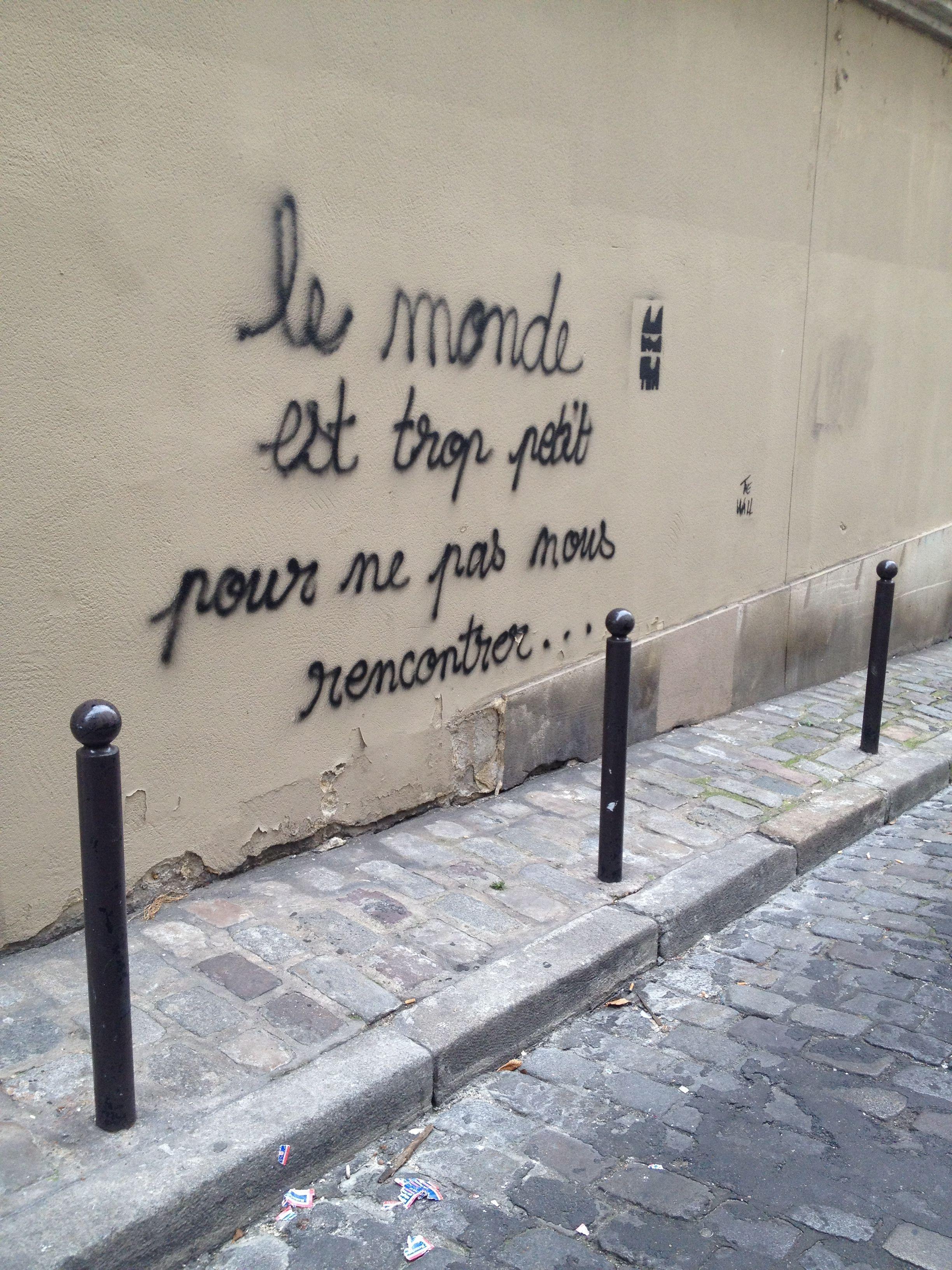 """Paseando por #Monmartre """"el mundo es demasiado pequeño para que no podamos reencontrarnos"""""""