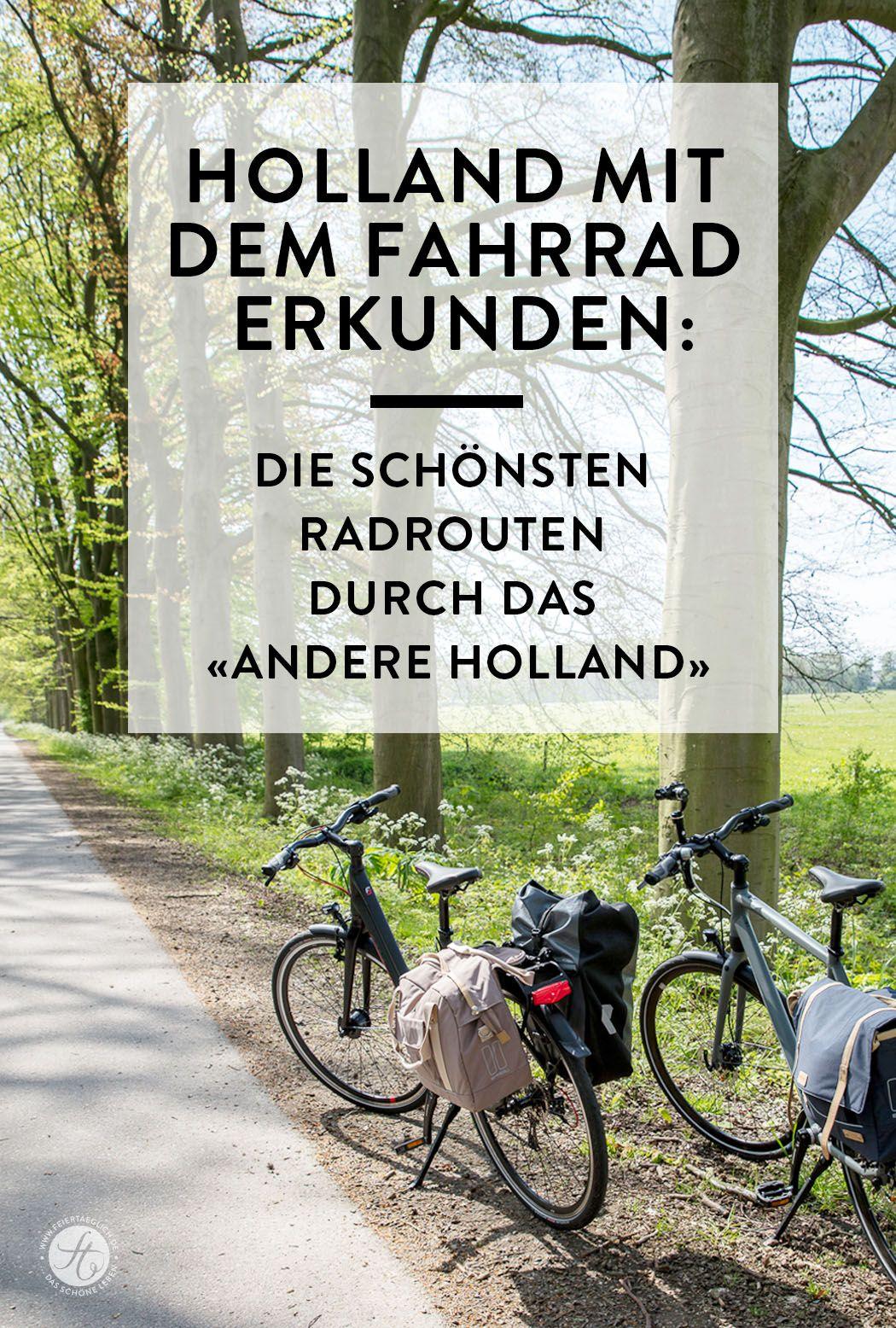 Lekker Radeln Ein Wochenende In Holland Mit Dem Fahrrad