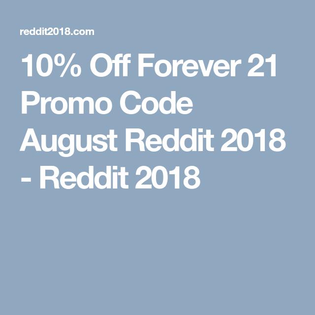 10 Off Forever 21 Promo Code August Reddit 2018 Codes Coding
