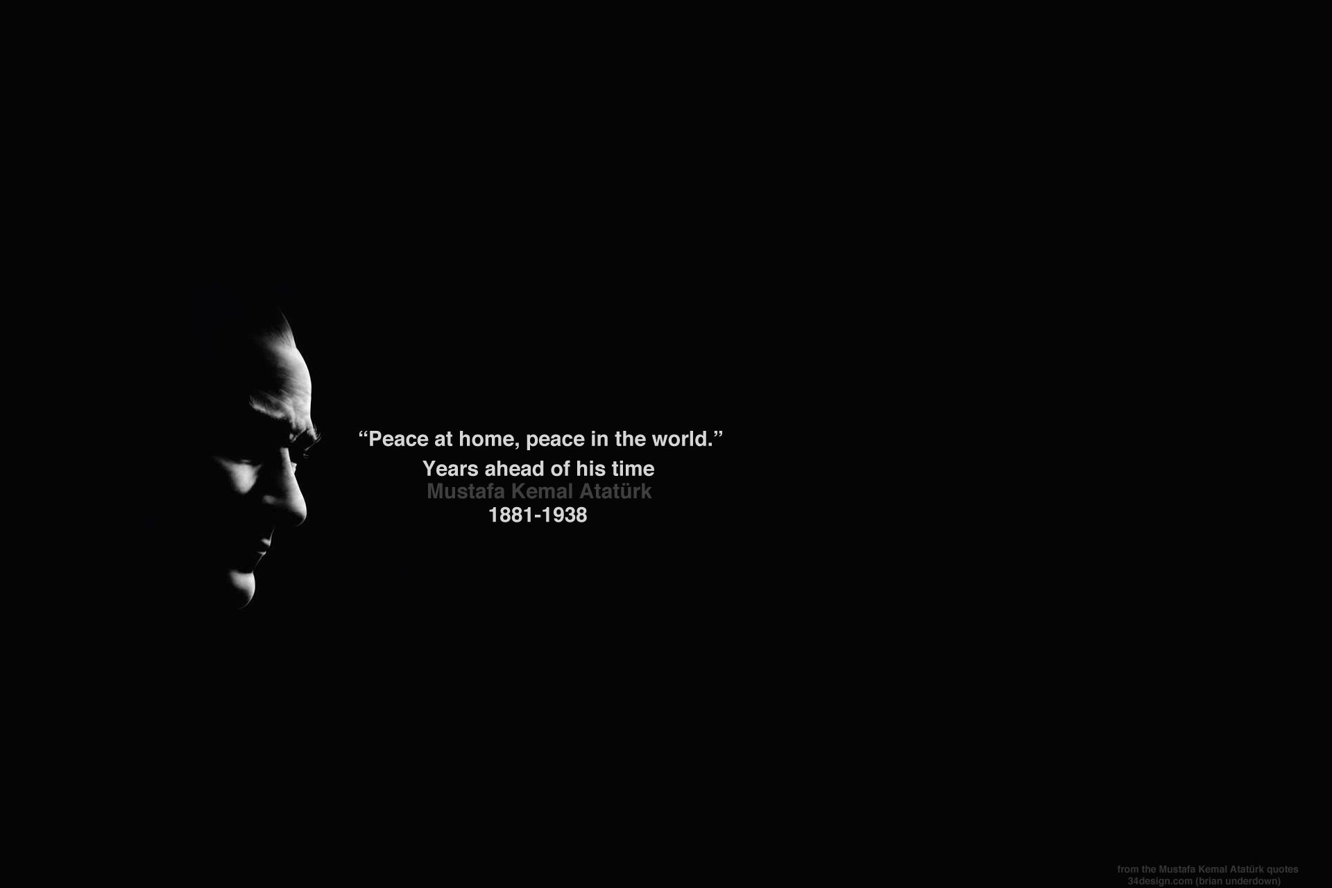 Ataturk. Peace at home, Peace in the world. by istanbulblogger on deviantART