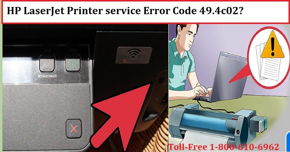 Steps To Fix Hp Laserjet Printer Service Error Code 49 4c02 By Hp