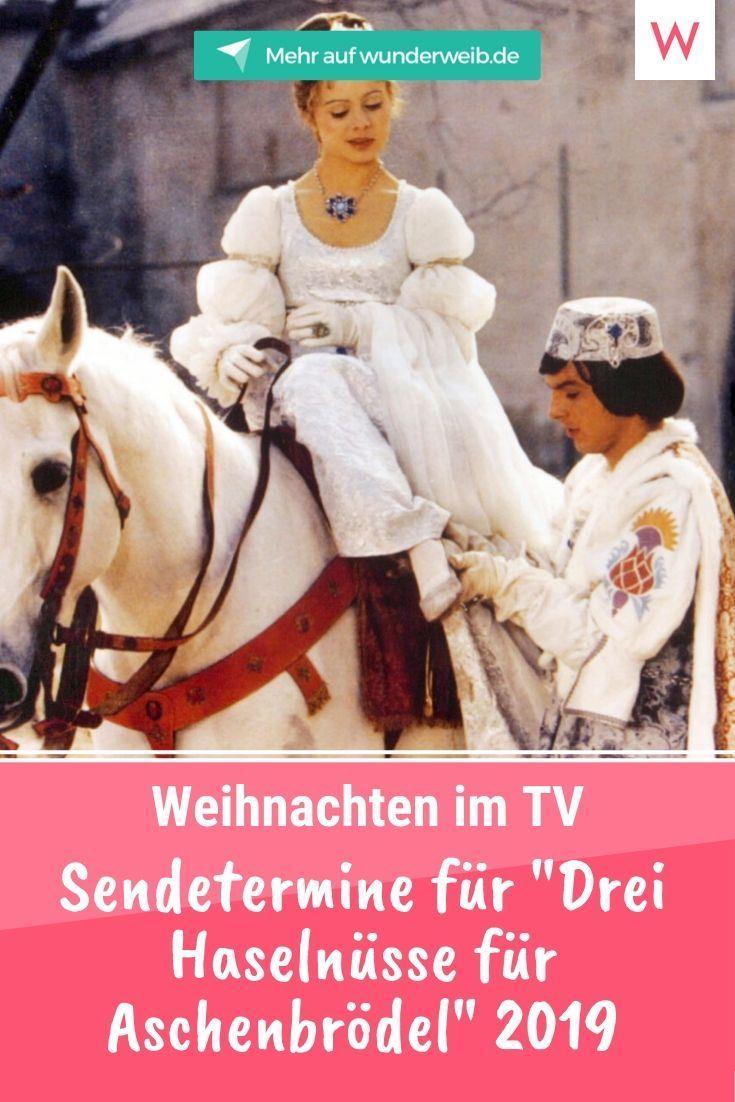 Drei Haselnusse Fur Aschenbrodel Alle Sendetermine Fur 2019 Und Sogar 2020 Wunderweib Aschenbrodel Weihnachten Film Drei Haselnusse