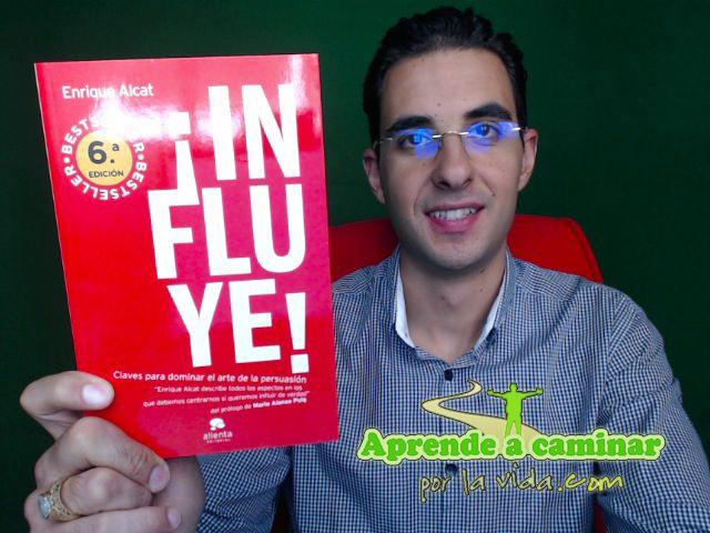 ¡Influye! - Enrique Alcat (Libro Recomendado)