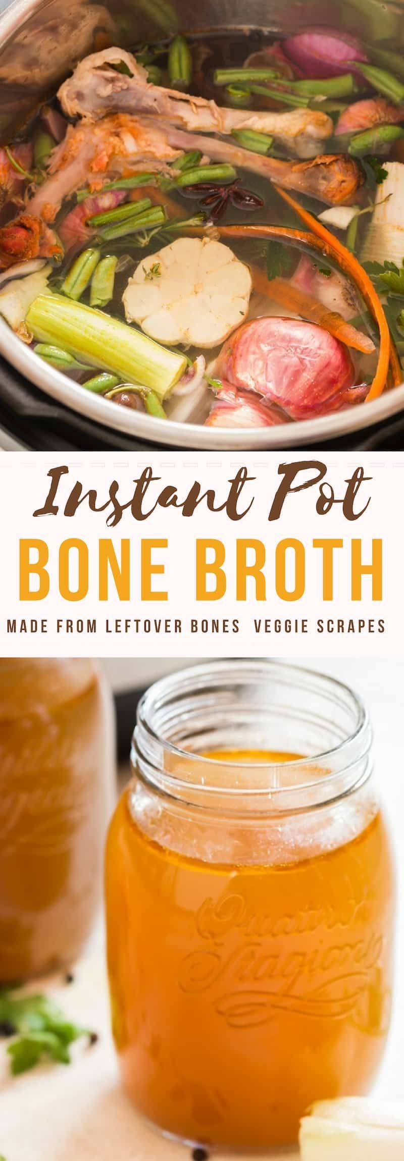 Instant Pot Bone Broth Instant pot bone broth is nutrients enriched stock Slowly simmered for a long time this bone broth recipe uses left over chicken bones and vegetabl...