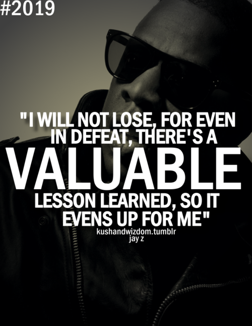 Making Mistakes Make You Stronger And Smarter Quotes Jay Z Amazing Rap Quotes About Life