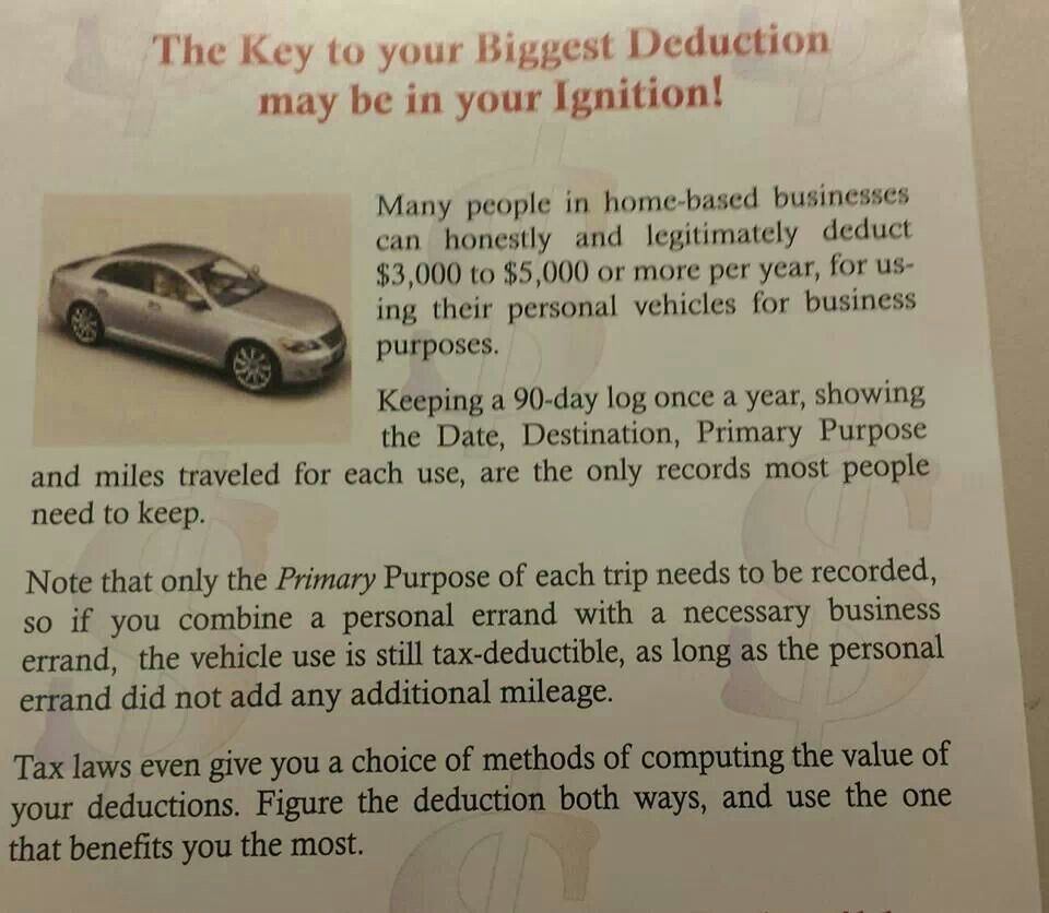 Using Your Car For Your Home Based Business Is A Tax Deduction Home Based Business Deduction Tax Deductions