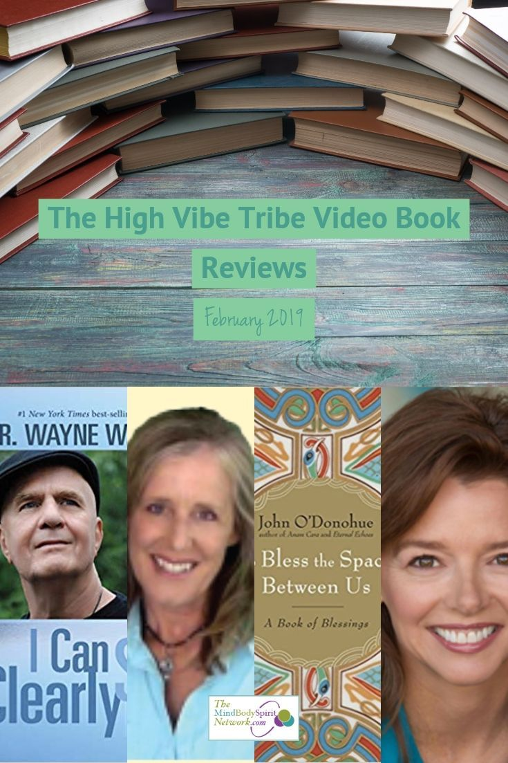 High Vibe Tribe Video Book Reviews February 2019 Vibe