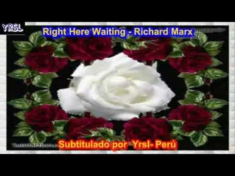 Right Here Waiting Richard Marx Subtitulada Español Ingles Español Ingles Letras De Canciones Baladas