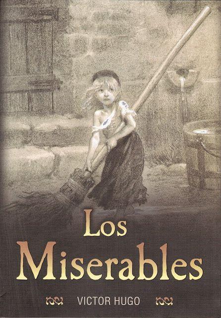 Anibal libros para todos: Los miserables -- Víctor Hugo