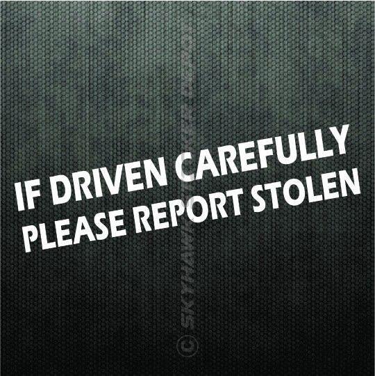 If driven carefully funny vinyl bumper sticker decal sport car hatchback honda