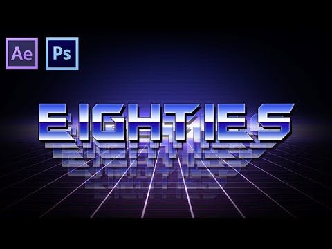 80's Moving Text Tutorial [Photoshop & After Effects
