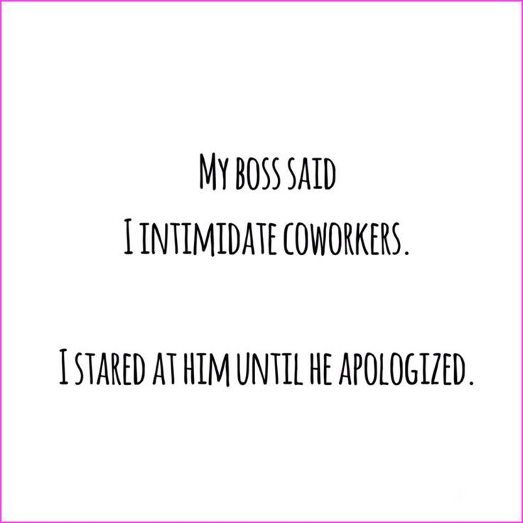 Lifesyle Blog Ipinkypromise Be Funny Sarcastic Quote My Boss Said I Intimidate Coworkers I Sta Sarcastic Quotes Funny Snarky Quotes Work Quotes Funny