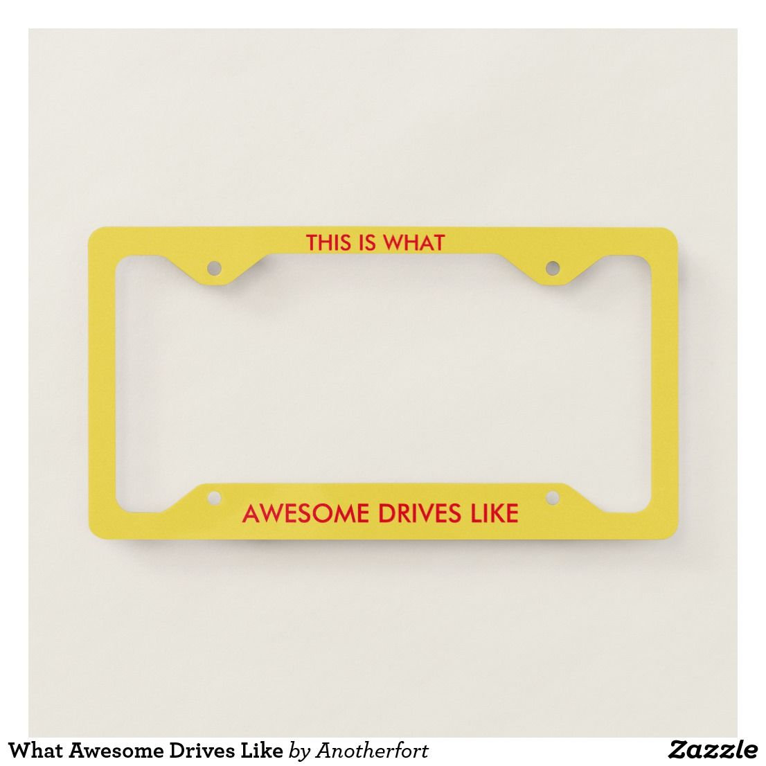 What Awesome Drives Like funny license plate frame. | Transportation ...
