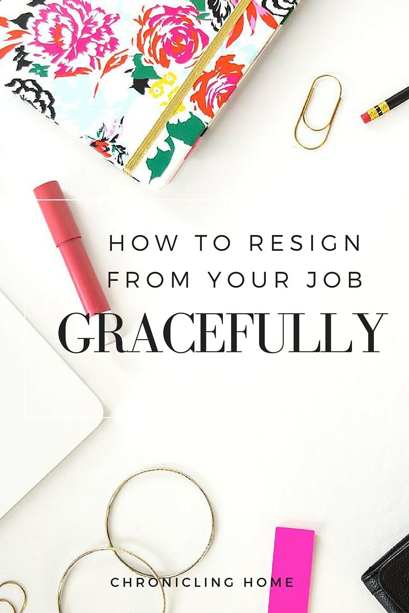 How to Resign Gracefully