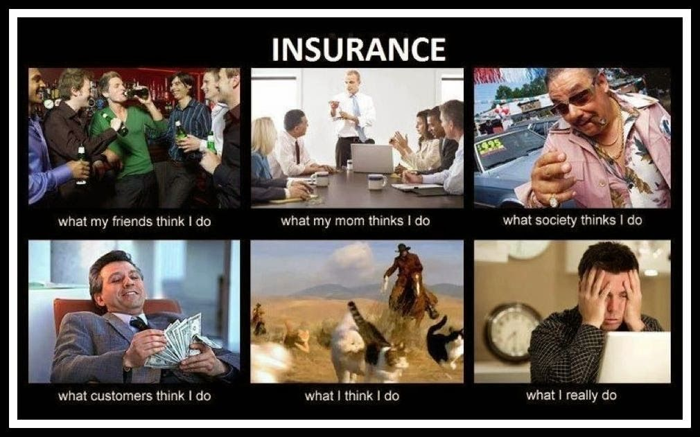 Working In Life Insurance Company Real Estate Humor Real Estate