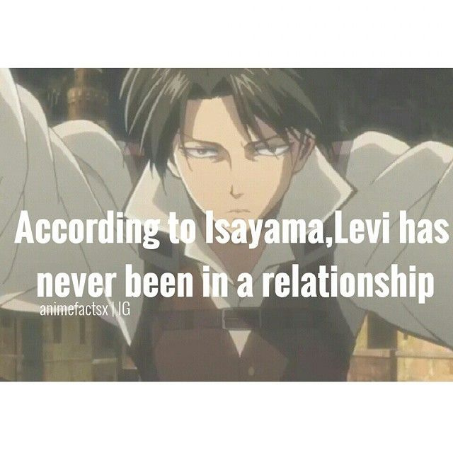 Levi Is My Spirit Animal Look At Him He S Just So Badass And He Don T Need No Freaking Relationship And He S S Attack On Titan Anime Attack On Titan Levi Anime