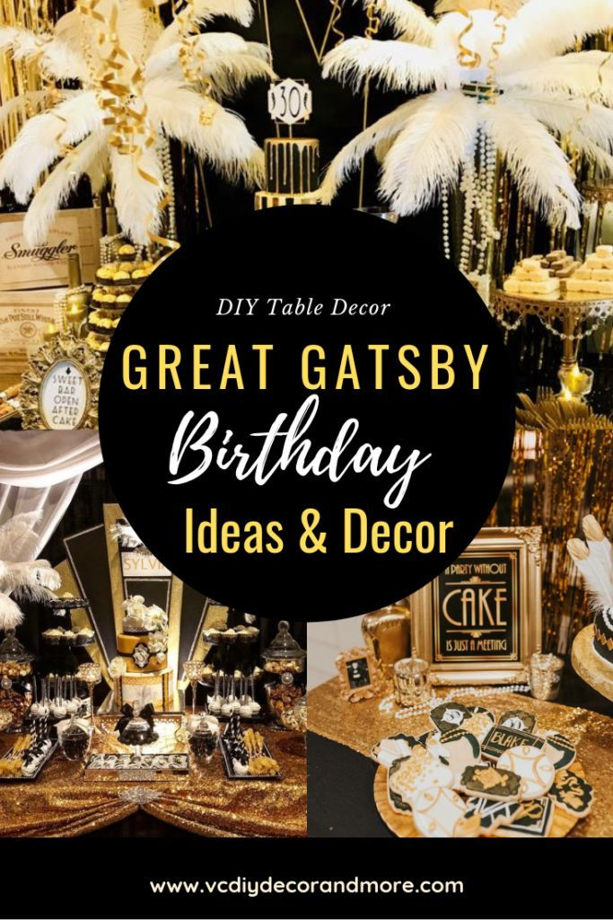Great Gatsby Party Decorations & Ideas For A DIY Gatsby Theme Birthday – VCDiy Decor And More