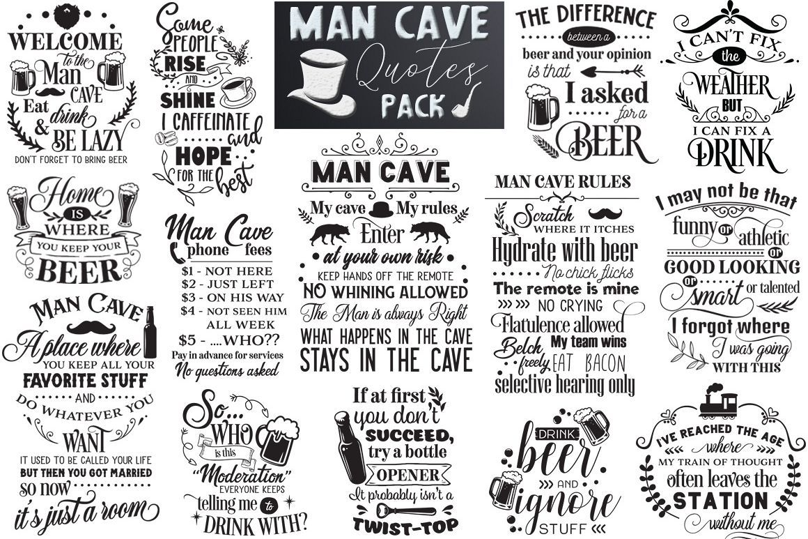 Download Man Cave Quotes Pack Limited Promo 531948 Elements Design Bundles In 2020 Sarcastic Mom Lettering Cricut