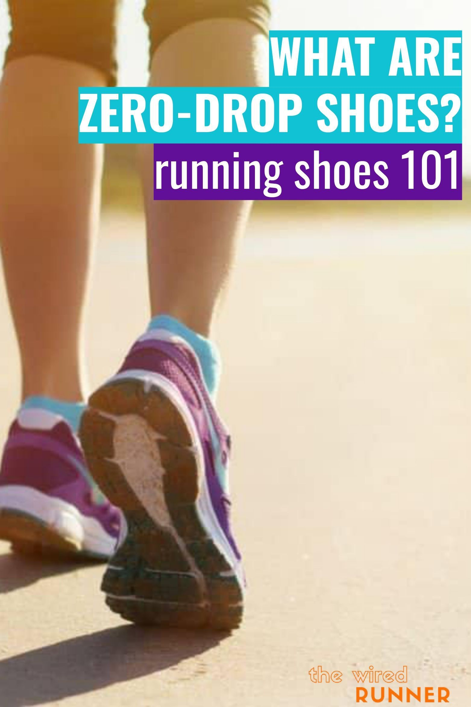 What Are Zero Drop Shoes Running Shoes 101 Zero Drop Shoes Running Running Shoes