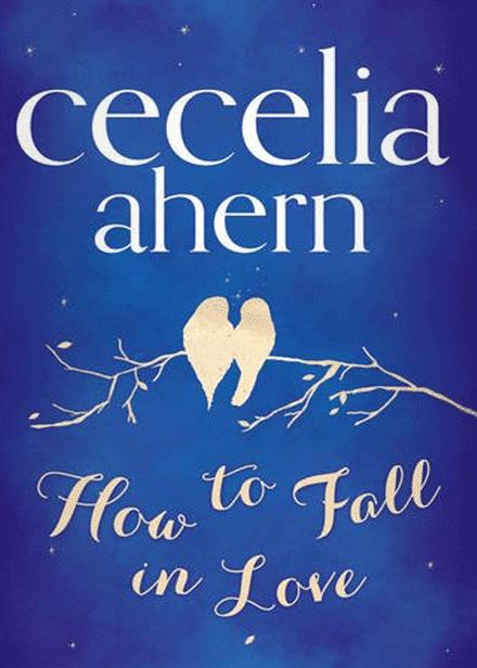 Cecelia Ahern Love Book Love Is Free Books