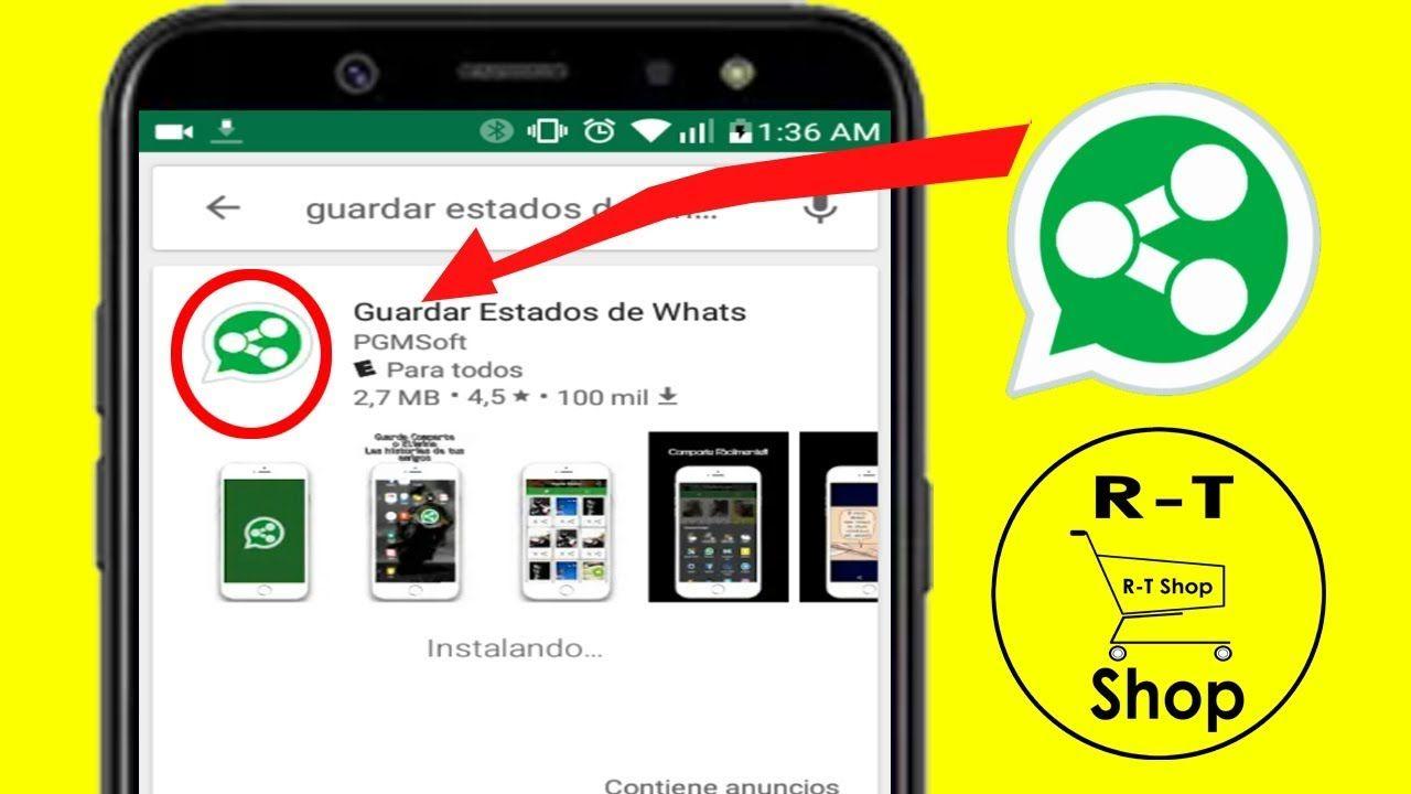 Cómo Guardar Videos Y Fotos Del Estado De Whatsapp How To