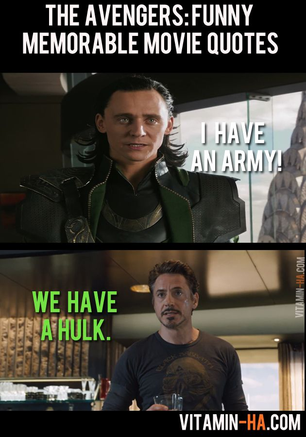 Movie Quotes Funny Alluring The Avengers Movie Funny Memorable Quotes 7 Pics  Vitaminha